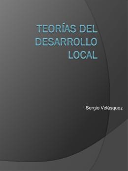 TEORÍAS DEL DESARROLLO LOCAL
