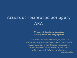 Acuerdos recíprocos por agua, ARA - rareplanet has moved to rare.org