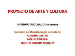 PROYECTO DE ARTE Y CULTURA.DISPOSITIVAS