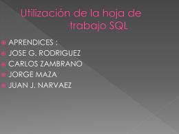 Utilización de la Hoja de trabajo SQL