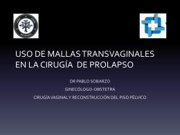 USO DE MALLAS TRANSVAGINALES EN LA CIRUGÍA