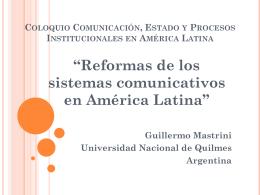 Reformas de los sistemas comunicativos en América Latina