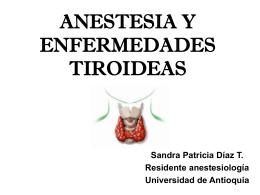 ANESTESIA Y ENFERMEDADES TIROIDEAS