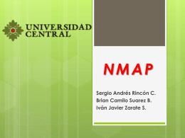 NMAP Sergio Andrés Rincón C. Brian Camilo Suarez B