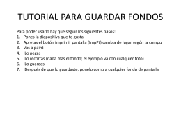 TUTORIAL PARA GUARDAR FONDOS (915,7