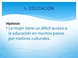 1.- EDUCACIÓN - mujeresenelmundo