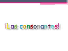 ¡Las consonantes!
