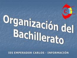 Bachillerato - LOMCE. Organización