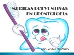 MEDIDAS PREVENTIVAS EN ODONTOLOGIA