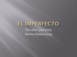 El imperfecto - Haldenwangspace