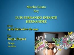 Luis Fernando Infante Hernandez