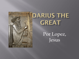 Darius the great - jelopezportfolio