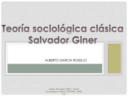Teoría sociológica clásica Salvador Giner