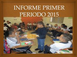 INFORME PRIMER PERIODO 2015 (3239134)