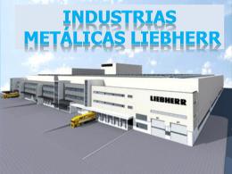 INDUSTRIAS METÁLICAS LIEBHERR