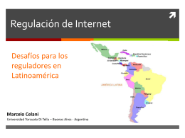 Cuestiones regulatorias del Internet en Latinoamérica