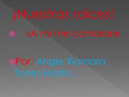 xiomara.+ - Nuestra Raices