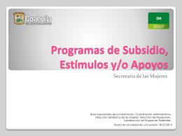 Programas de Subsidio, Estímulos y/o Apoyos