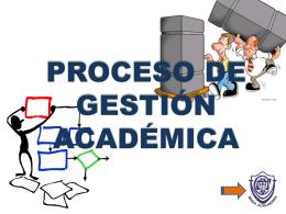 PROCESO DE GESTIÓN ACADÉMICA PRESENTACIO