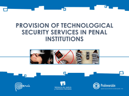 Provision of Tecnological Security Services in Penal Institutions
