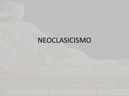 Neoclasicismo. - Historia del Arte II