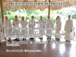 Presentación con la estructura general del Proyecto