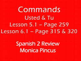 for usted and - Spanish 2 Final Exam Review