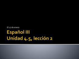 Español iii unidad 3, lección 1