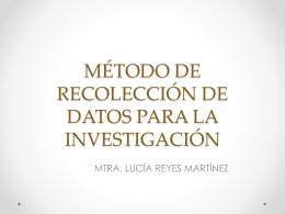 METODO DE RECOLECCIÓN DE DATOS PARA LA INVESTIGACIÓN