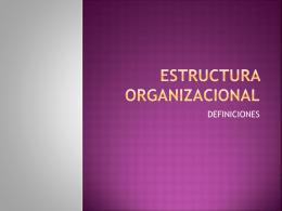 Estructura Organizacional - administracion