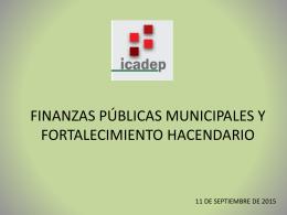 Finanzas Municipales y fortalecimiento Hacendario