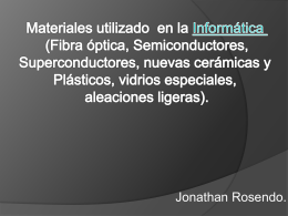 Materiales utilizados en la informática,.
