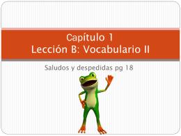 Capítulo 1 Lección B: Vocabulario II