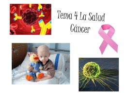 Tema 4 La Salud Cáncer