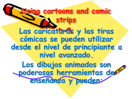 Using cartoons and comic strips.