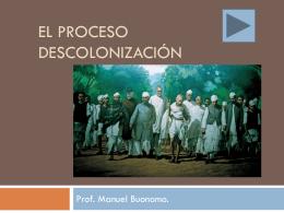 La Descolonización - Escuela Agraria Durazno