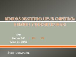 reformas constitucionales en competencia económica y