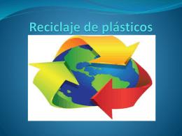 Manufactura y reciclaje de plásticos