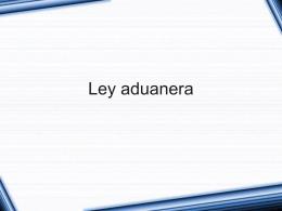 Ley.Aduanera6 - Carlos Trevino Vives
