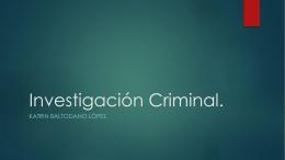Investigación Criminal.