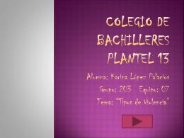 Colegio de bachilleres plantel 13 - technology