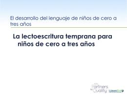 La lectoescritura temprana para niños de cero a tres años