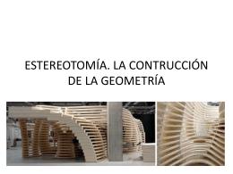 estereotomía. la contrucción de la geometría