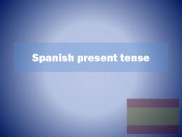 Spanish present tense - mflatcfs