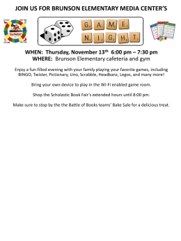 bring your friends and family and join us for brunson elementary*s