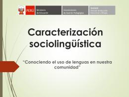 Qué es la caracterización sociolingüística?