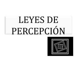 LEYES DE PERCEPCIÓN