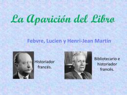 La Aparición del Libro Febvre, Lucien y Henri