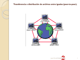 Transferencia o distribución de archivos entre iguales (peer-to
