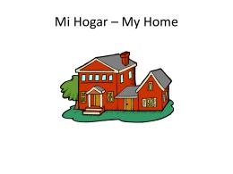 Mi Hogar * My Home